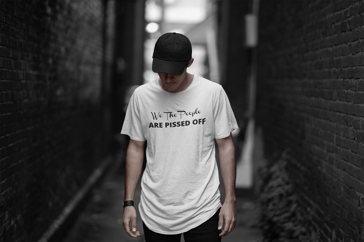 We The People Are Pissed Off Tshirt Herr/Men