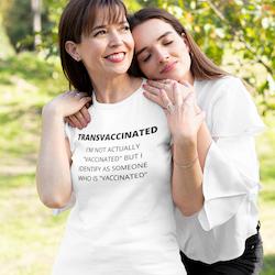 TransVaccinated T-Shirt Dam