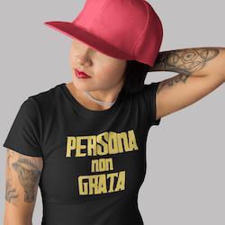 Persona Non Grata T-Shirt Dam