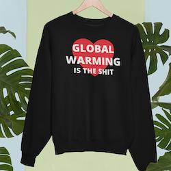 Global Warming Sweatshirt Unisex