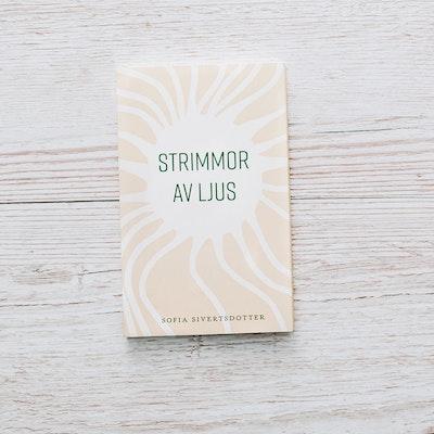 "Bok ""Strimmor av ljus"" - Sofia Sivertsdotter"