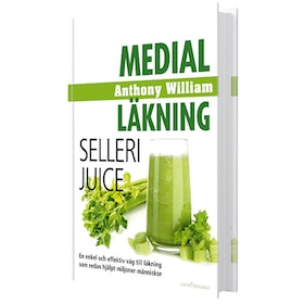 "Bok ""Medial Läkning: Sellerijuice"" - Anthony William"