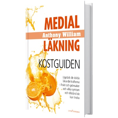 "Bok ""Medial Läkning: Kostguiden"" - Anthony William"
