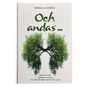 """Bok """"Och andas..."""" - Rebecca Dennis"""