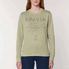 "Sweatshirt ""No mud No Lotus"" Sage - Soul Factory"