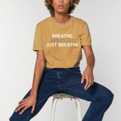 "T-shirt Unisex ""Breathe Seriously just Breathe"" Ochre - Yogia"