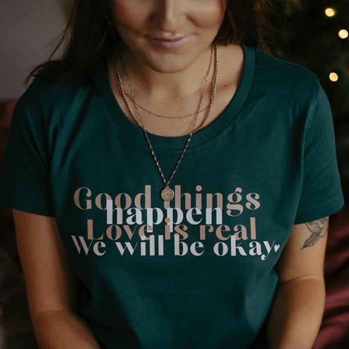 "T-shirt ""Good things happen..."" Glazed Green - Yogia"