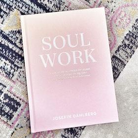 """Bok """"Soul Work"""" - Josefin Dahlberg"""