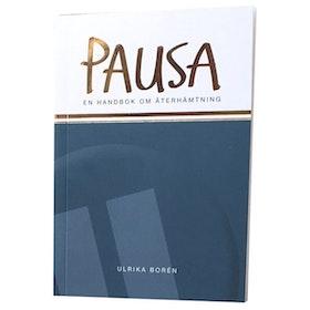 """Bok """"Pausa"""" - Ulrika Borén"""
