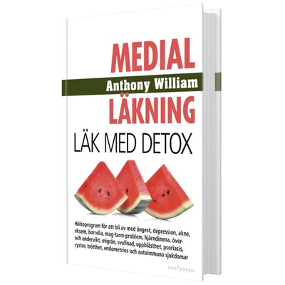"Bok ""Medial Läkning: Läk med Detox"" - Anthony William"