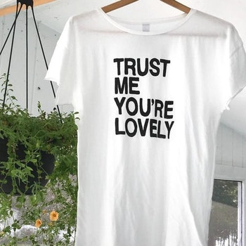 Tröja - Trust me you're lovely