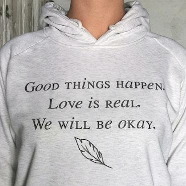 Hoodie - Good things happen