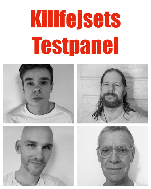 Premiär för Killfejsets testpanel!