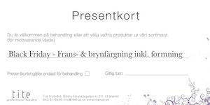 Black Friday - Frans- och brynfärgning inkl. formning