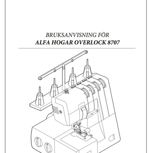 Alfa Hogar Overlock 8707 - Svensk manual, PDF