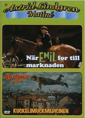 Astrid Lindgren Matiné När Emil for till marknaden / Kuckelimuckmedicinen Karlsson på taket DVD
