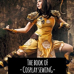 THE BOOK OF COSPLAY SEWING