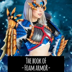 THE BOOK OF FOAM ARMOR