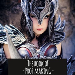 THE BOOK OF PROP MAKING
