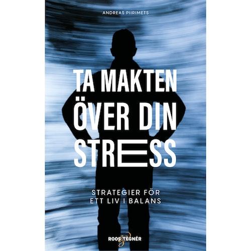 Ta makten över din stress (signerad)