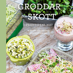 Spirer og skud - fremtidens mad (på svensk)