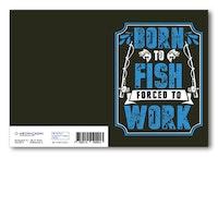 Grattiskort - Born To Fish