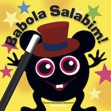 Babblarna- Babola salabim