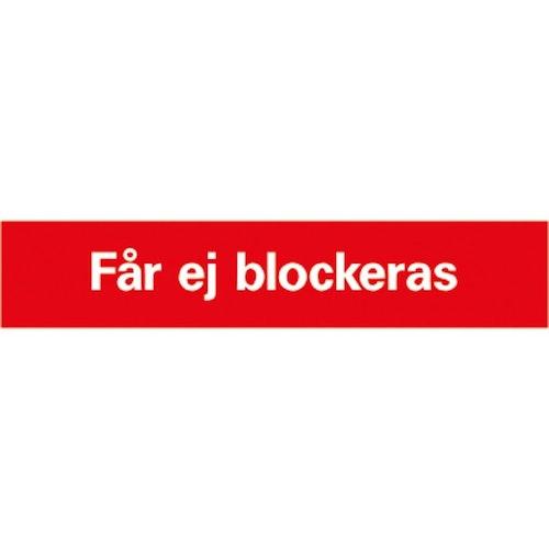 Får Ej Blockeras skylt