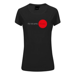 T-shirt - Dam - It's not PMS. It's you.