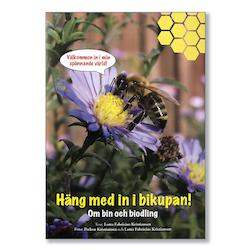 Häng med in i bikupan