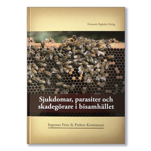 Sjukdomar, parasiter och skadegörare i bisamhället