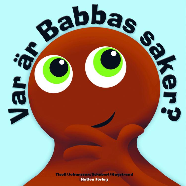 Babblarna Barnbok - Var r Babbas saker