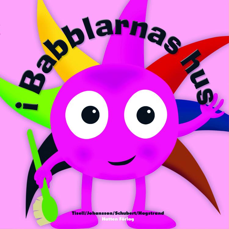 Babblarna Barnbok - I Babblarnas hus