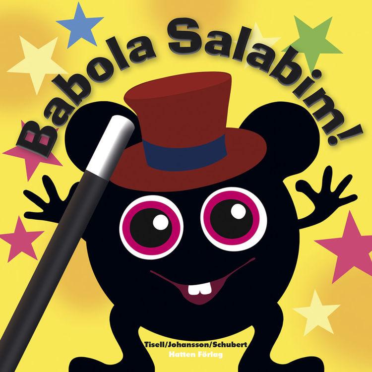 Babblarna Barnbok - Babola salabim