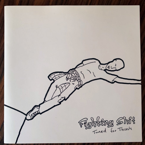 FIGHTING SHIT Tuned For Thrash (What We Do Is Secret - UK original) (EX/VG+) 7""