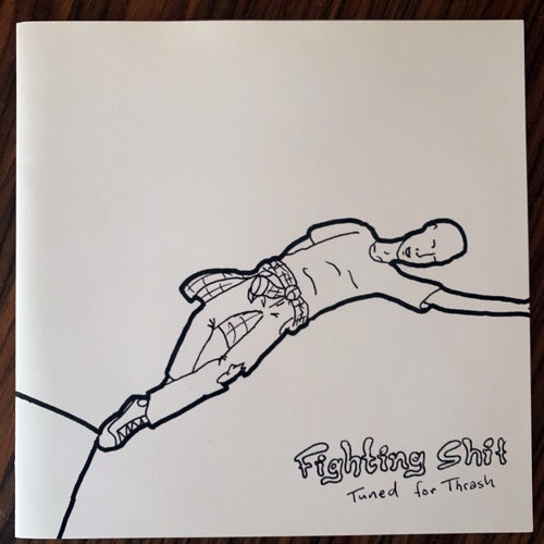 "FIGHTING SHIT Tuned For Thrash (What We Do Is Secret - UK original) (EX/VG+) 7"""