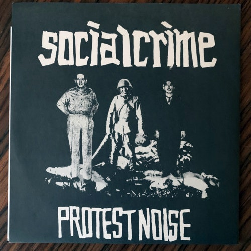 SOCIAL CRIME Protest Noise (One Coin - Japan original) (EX) 7""