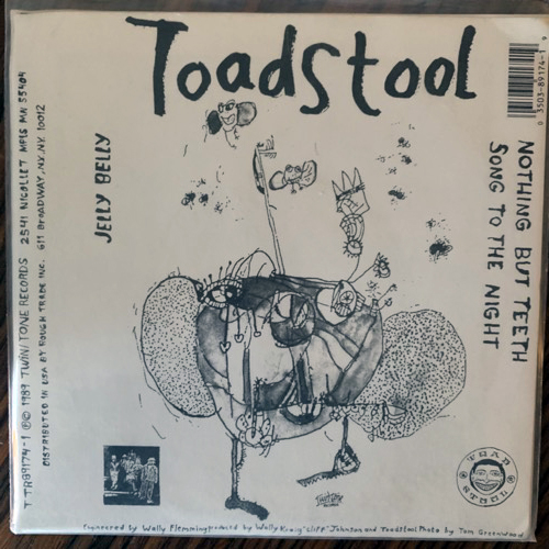 TOADSTOOL Jelly Belly (Twin/Tone - USA original) (EX) 7""