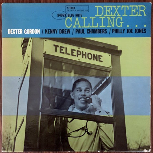 DEXTER GORDON Dexter Calling... (Blue Note - USA original) (VG+/VG-) LP