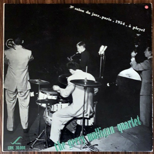 GERRY MULLIGAN QUARTET, the 3e Salon Du Jazz, Paris, 1954, À Pleyel (Swing - France original) (VG+/VG) LP