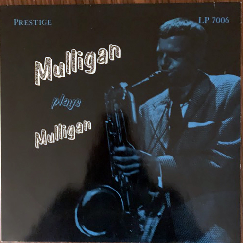 GERRY MULLIGAN Mulligan Plays Mulligan (Prestige - Germany reissue) (VG+/EX) LP