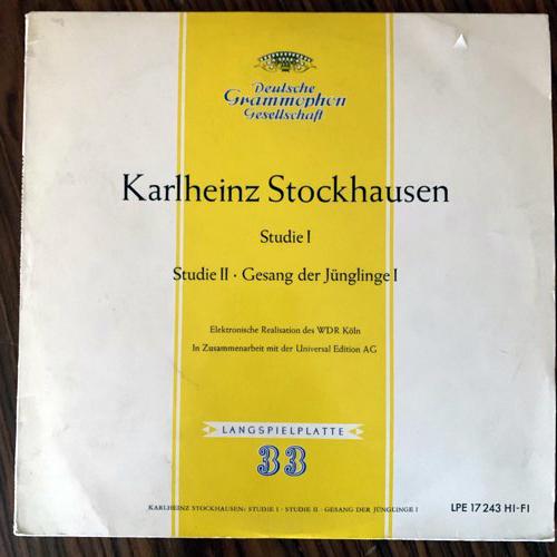 """KARLHEINZ STOCKHAUSEN Studie I · Studie Il · Gesang Der Jünglinge I (Deutsche Grammophon - Germany 1962 repress) (VG) 10"""""""