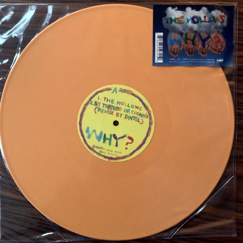 WHY? The Hollows (Orange vinyl) (Anticon - USA original) (EX/VG+) 12""