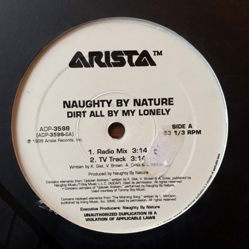 """NAUGHTY BY NATURE Dirt All By My Lonely (Promo) (Arista - USA original) (VG+) 12"""""""