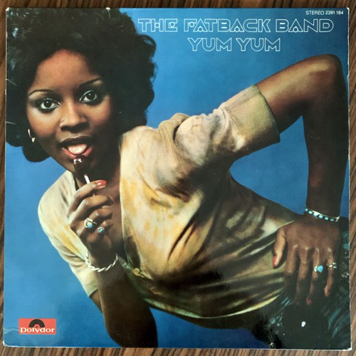 FATBACK BAND, the Yum Yum (Polydor - Germany original) (VG+) LP