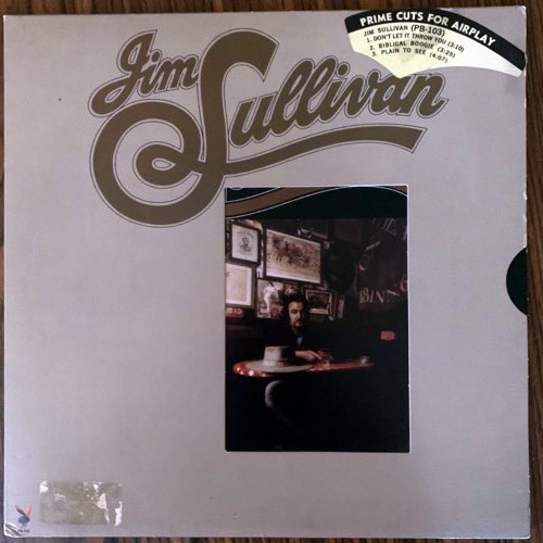 JIM SULLIVAN Jim Sullivan (Promo) (Playboy - USA original) (VG+) LP