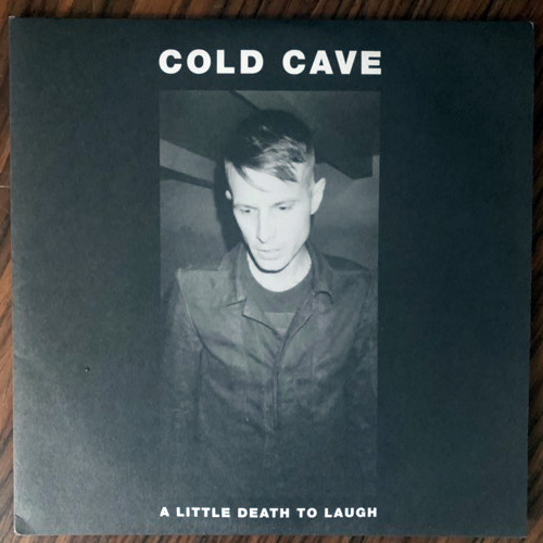 COLD CAVE A Little Death To Laugh (Heartworm Press - USA original) (EX) 7""