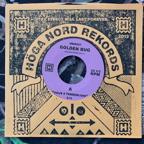 "GOLDEN BUG Viaje A Tenderloin (Höga Nord - Sweden original) (NEW) 7"""