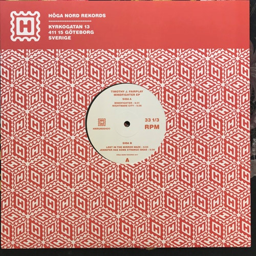 TIMOTHY J. FAIRPLAY Mindfighter EP (Höga Nord - Sweden original) (NEW) 12""