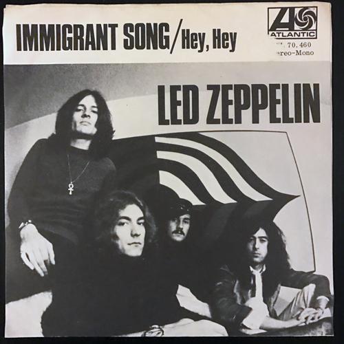 "LED ZEPPELIN Immigrant Song (Atlantic - Sweden original) (VG) 7"""
